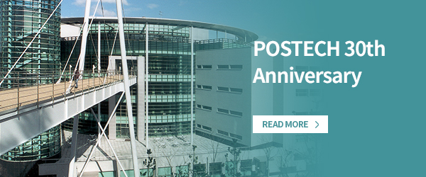 POSTECH 30th Anniversary read more